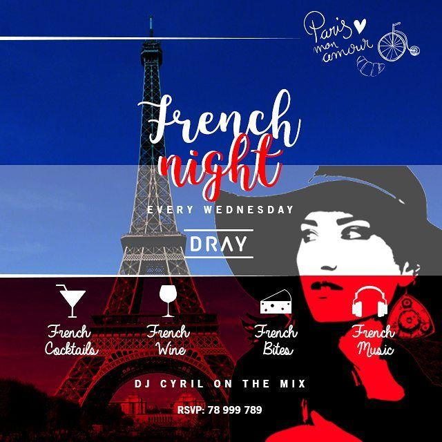 French Music, French Bites, French Cocktails and French Wine. Dray Pub -...